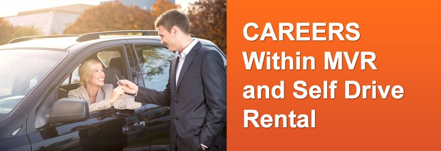 Careers Within MVR and Self Drive Rental